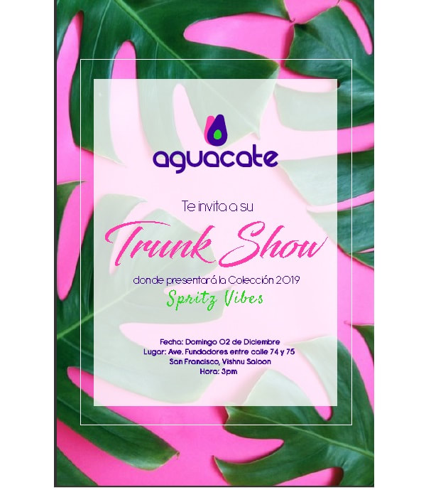 TRUNK SHOW AGUACATE 2019